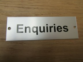 Rectangular Satin Aluminium Enquiries Door Sign