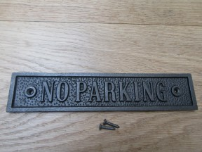 Cast Iron No Parking Plaque