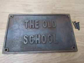 Cast Iron The Old School Plaque