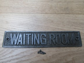 Cast Iron Waiting Room Plaque