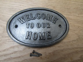 Cast Iron Welcome To Our Home Plaque
