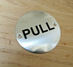 Circle Stainless Steel Pull Door Sign