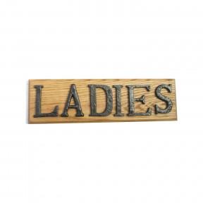 Ladies sign solid oak base cast iron letters