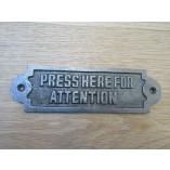 Cast Iron Press Here For Attention Plaque