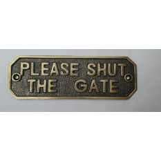 Antique Brass Please Shut The Gate Sign