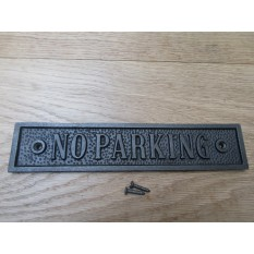 Cast Iron No Parking Plaque