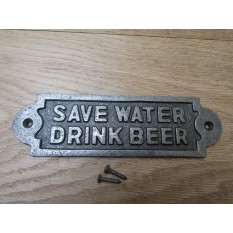 Cast Iron Save Water Drink Wine Plaque