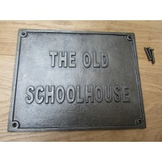Cast Iron The Old School House Plaque
