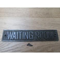 Cast Iron Waiting Room Plaque