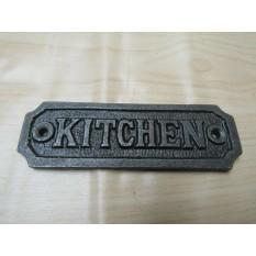 Cast Iron Kitchen Plaque