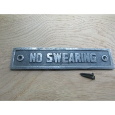 No Swearing Cast Iron Plaque Sign