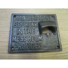 Fullers Mess Room Cast Iron Bottle Opener