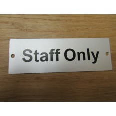 Rectangular Satin Aluminium Staff Only Door Sign