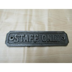 Cast Iron Staff Only Plaque