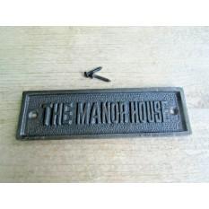 The Manor House Cast Iron Plaque