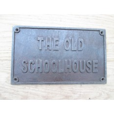 The Old School House Sign