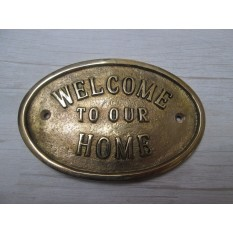 Welcome To Our Home Plaque Brass