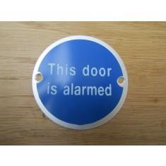 Circle Satin Aluminium This Door Is Alarmed Door Sign