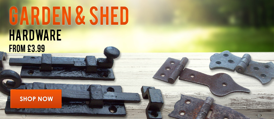 Garden & Shed Hardware from £3.99